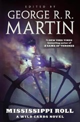 Mississippi Roll | George R. R. Martin |
