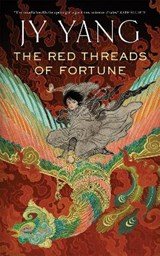 The Red Threads of Fortune | J. Y. Yang |