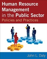 Human Resource Management in the Public Sector | John L. Daly |