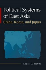 Political Systems of East Asia | Louis D. Hayes |