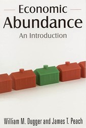 Economic Abundance | Dugger, William M. ; Peach, James T. |