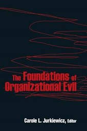 The Foundations of Organizational Evil