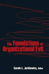 The Foundations of Organizational Evil |  |