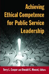 Achieving Ethical Competence for Public Service Leadership | auteur onbekend |
