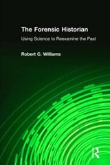 The Forensic Historian | Robert Chadwell Williams |