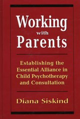 Working with Parents | Diana Siskind |