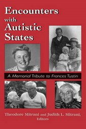 Encounters with Autistic States