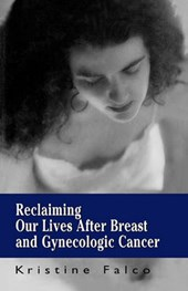 Reclaiming Our Lives After Cancer