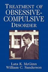 Treatment of Obsessive Compulsive Disorder | Lata K. McGinn |