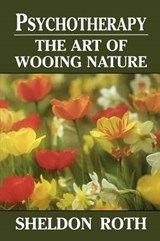 Psychotherapythe Art of Wooin | Sheldon Roth |