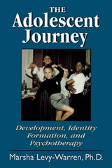 The Adolescent Journey | Marsha Levy-Warren |