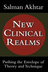 New Clinical Realms | Salman Akhtar |