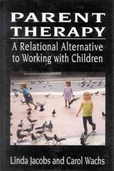 Parent Therapy | Linda Jacobs |