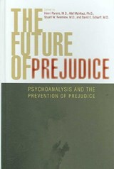 Future of Prejudice | auteur onbekend |
