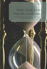 Time, Self, and Psychoanalysis | W. W. Meissner |