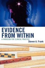 Evidence from Within | Steven A. Frankel |