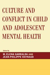Culture and Conflict in Child and Adolescent Mental Health