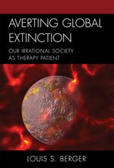 Averting Global Extinction | Louis S. Berger |