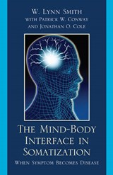 The Mind-Body Interface in Somatization | W. Lynn Smith |