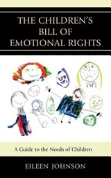 The Children's Bill of Emotional Rights | Eileen Johnson |