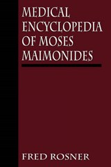 Medical Encyclopedia of Moses Maimonides | Fred Rosner |