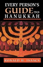 Every Persons Guide to Hanukka | Ronald H. Isaacs |