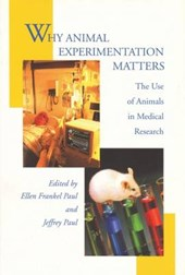 Why Animal Experimentation Matters