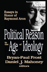 Political Reason in the Age of Ideology |  |