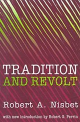 Tradition and Revolt | Robert Nisbet |