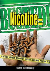 Nicotine Equals Busted!