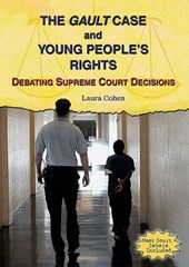 The Gault Case and Young People's Rights | Laura Cohen |