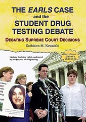The Earls Case and the Student Drug Testing Debate