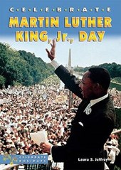 Celebrate Martin Luther King, Jr., Day