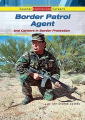 Border Patrol Agent and Careers in Border Protection