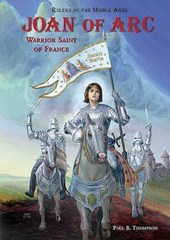 Joan of Arc | Paul B. Thompson |