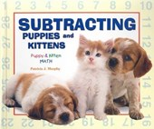 Subtracting Puppies and Kittens | Patricia J. Murphy |