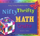 Nifty Thrifty Math Crafts | Michele C. Hollow |