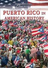 Puerto Rico in American History | Richard Worth |