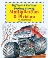 Big Truck and Car Word Problems Starring Multiplication and Division