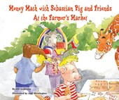 Money Math With Sebastian Pig and Friends