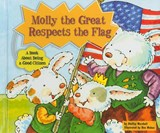 Molly the Great Respects the Flag | Shelley Marshall |