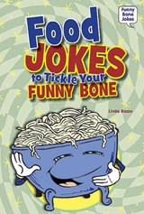 Food Jokes to Tickle Your Funny Bone | Linda Bozzo |