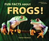 Fun Facts About Frogs! | Carmen Bredeson |