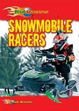 Snowmobile Racers | Bob Woods |