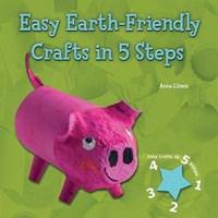 Easy Earth-Friendly Crafts in 5 Steps   Anna Llimos Plomer  