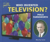 Who Invented Television? Philo Farnsworth