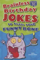 Brainless Birthday Jokes to Tickle Your Funny Bone | Felicia Lowenstein Niven |