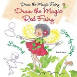 Draw the Magic Red Fairy | Rosa Maria Curto |