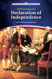 Understanding the Declaration of Independence | James Wolfe |