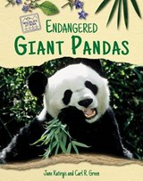 Endangered Giant Pandas | Katirgis, Jane ; Green, Carl |